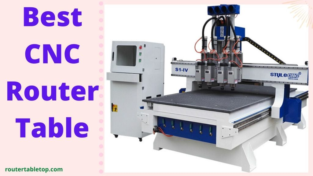CNC Router Tables