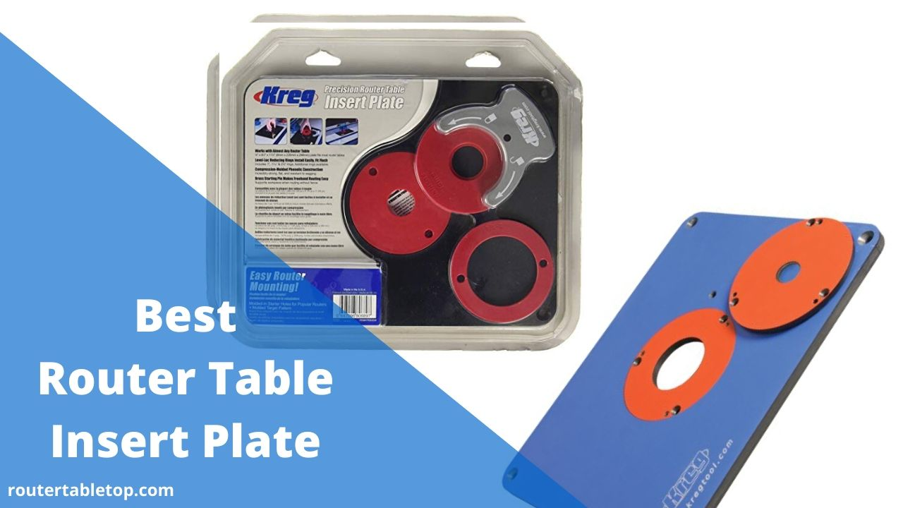 Best Router Table Insert Plate Review