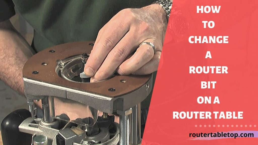 How to Change the Router bit on a Router Table
