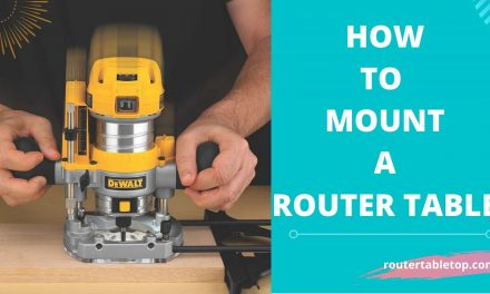 How to Mount a Router to a Table – Easy Steps