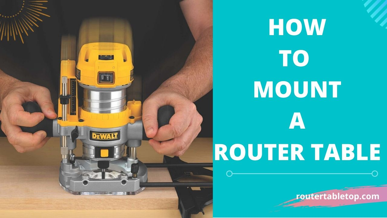How to Mount a Router to a Table