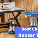 10 Best Router Table You Can Buy in 2021