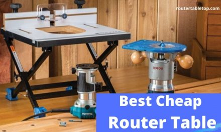 10 Best Router Table You Can Buy in 2020